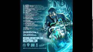 "Meek Mill - Dreamchasers 2 - ""A1 Everything Ft Kendrick Lamar"" Download MixTape"