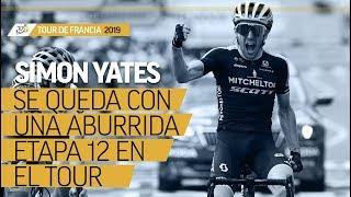 Tour de Francia: Simon Yates celebró en la llegada de la ronda gala a los Pirineos| El Espectador