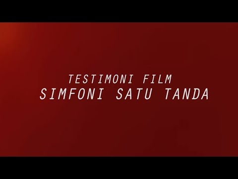 TESTIMONI FILM SIMFONI SATU TANDA #1