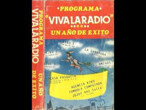 Viva la Radio-LA CANOERA-Salta, Argentina-1987