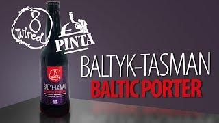 Baltyk-Tasman Baltic Porter - 8 Wired feat. Pinta