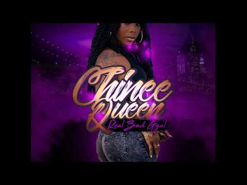 CHINEE QUEEN - REAL BAD GYAL ( OFFICIAL AUDIO )