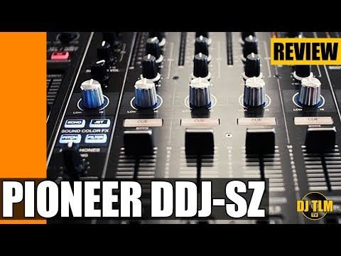 Pioneer DDJ-SZ review
