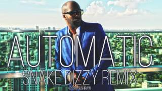 Kaysha - Automatic (Snake Dizzy Remix) [Official Audio]
