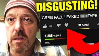 Greg Pauls Disgusting Tape EXPOSED By Hackers *FOOTAGE*