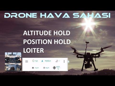Altitude HOLD / Position HOLD / Loiter (Uçuş modları 5)