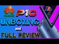 Huawei P10 |UNBOXING and Review