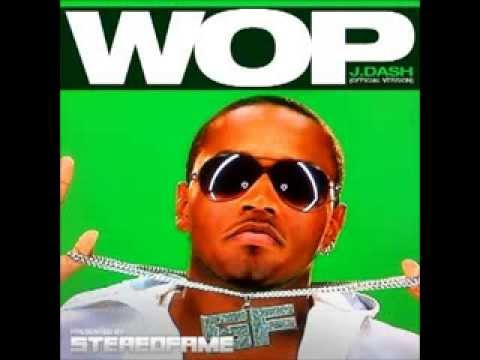 Wop - J. Dash (Official Version)