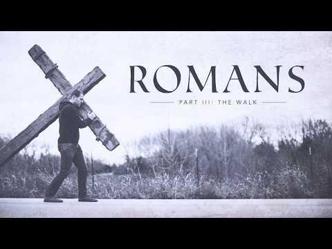 ROMANS    Part 3    Week 14    8/06/17