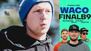 2019 WACO | FINALB9 | Chase | Koling, Lizotte, McMahon, Paju