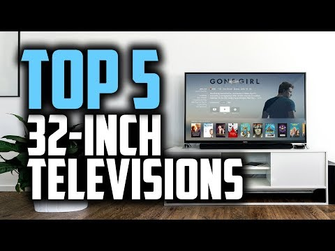 "Best 32 Inch TV's In 2018 - Which Is The Best 32"" TV?"