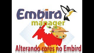 EMBIRD Cores no manager - AULA 03