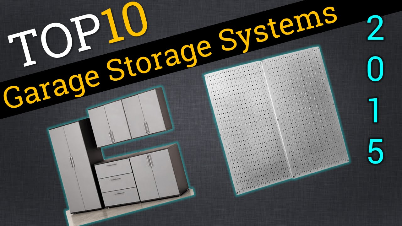 Top 10 Garage Storage Systems 2015 | The Best Garage Storage Systems    YouTube