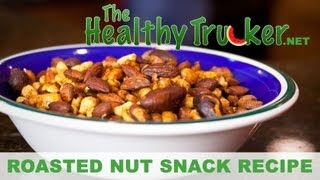 Healthy Snacks For Truck Drivers On The Road - Snack Mix Nuts