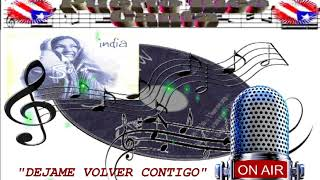 Watch India Dejame Volver Contigo video