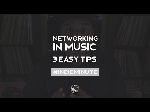 How to Network in the Music Industry - 3 Tips | #IndieMinute