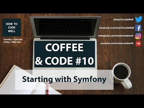 Coffee and Code 10 Starting With Symfony