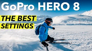 GoPro Hero 8 The BEST Settings for video - Tutorial & Tips (with Skiing samples)