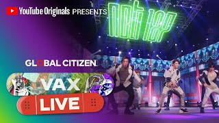 NCT 127 Performs 'Kick It'  | VAX LIVE by Global Citizen