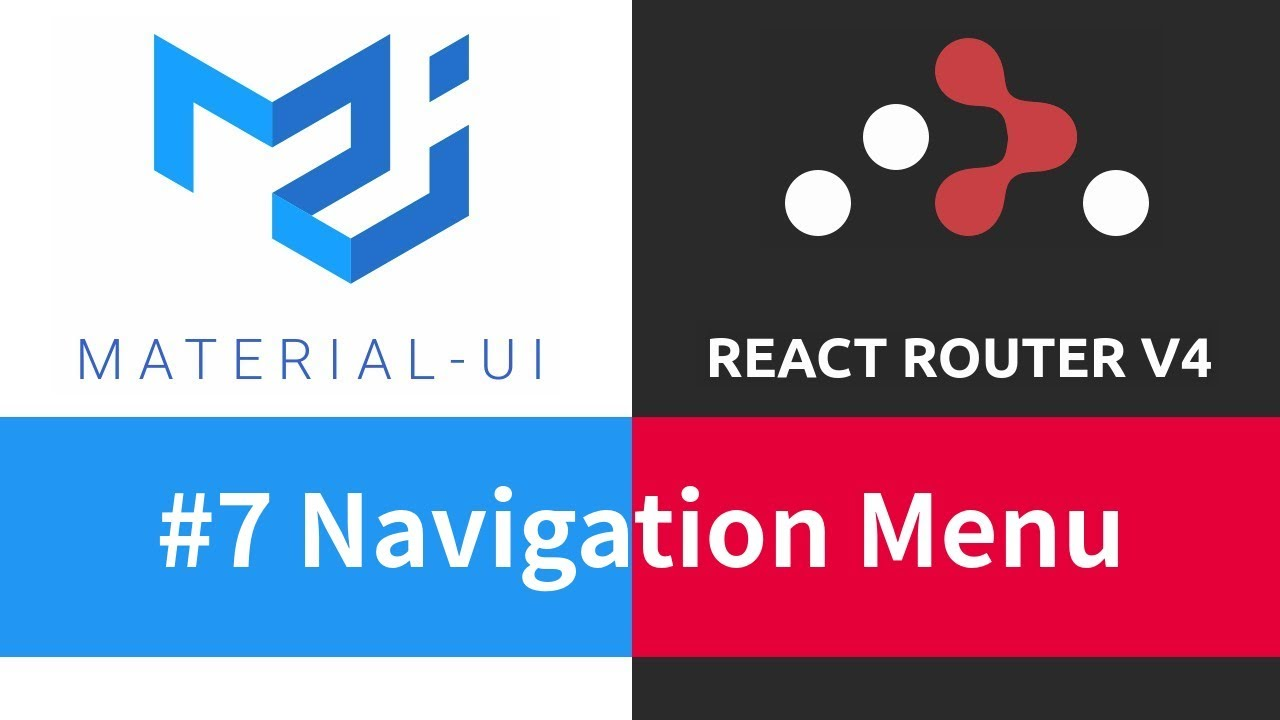 Material-UI + React Router - #7 Navigation Menu