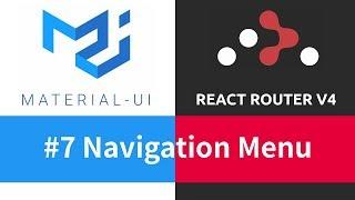 Material-UI + React Router - #7 Navigation Menu