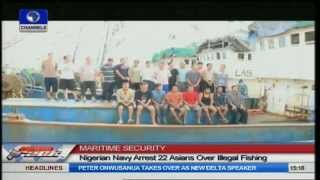 Maritime Security: Nigerian Navy Arrests 22 Asians Over Illegal Fishing