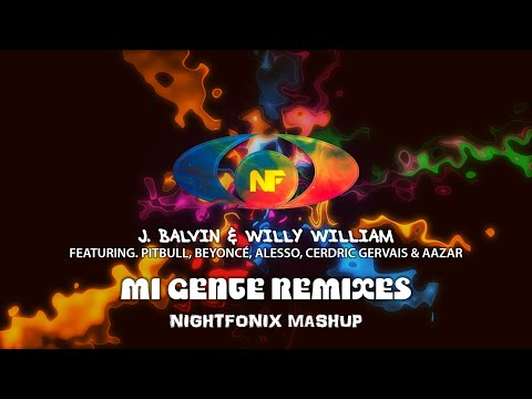 Mi Gente Remixes [Nightfonix Mashup]