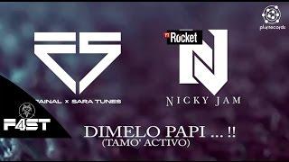 Dimelo Papi - F4ST Vs Nicky Jam