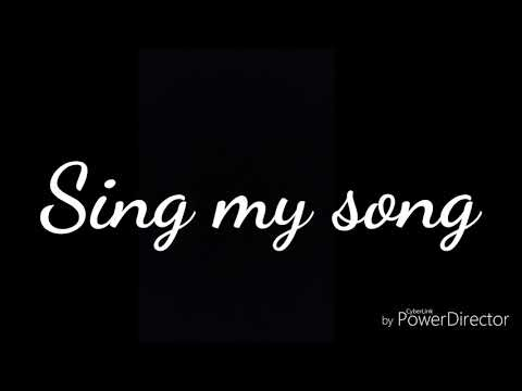 Sing my Song Lyrics