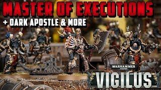 NEW Master of Executions, Dark Apostle & Traitor Legion Rules | Warhammer 40,000 Vigilus Ablaze