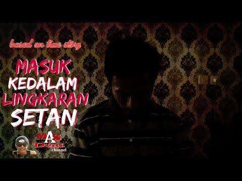 VIRAL !!! MASUK KEDALAM LINGKARAN SETAN - PODCAST HOROR from YouTube · Duration:  14 minutes 40 seconds