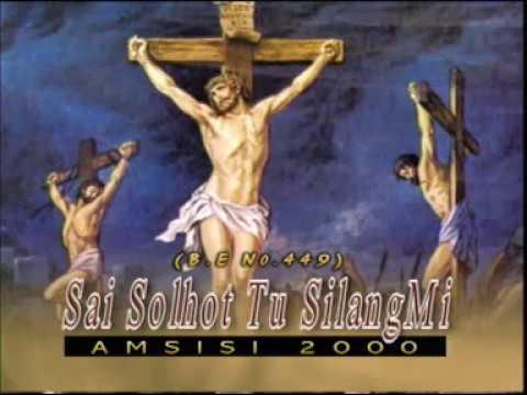 LAGU ROHANI BATAK AMSISI 2000 - SAI SOLHOT TU SILANG MI (Buku Ende No.449)