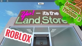 ROBLOX: HOW to BUY a LAND FOR FREE! (Lumber Tycoon 2)
