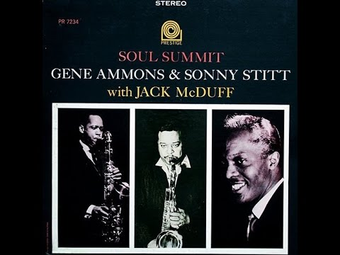 When You Wish Upon A Star - Gene Ammons, Sonny Stitt and Jack McDuff