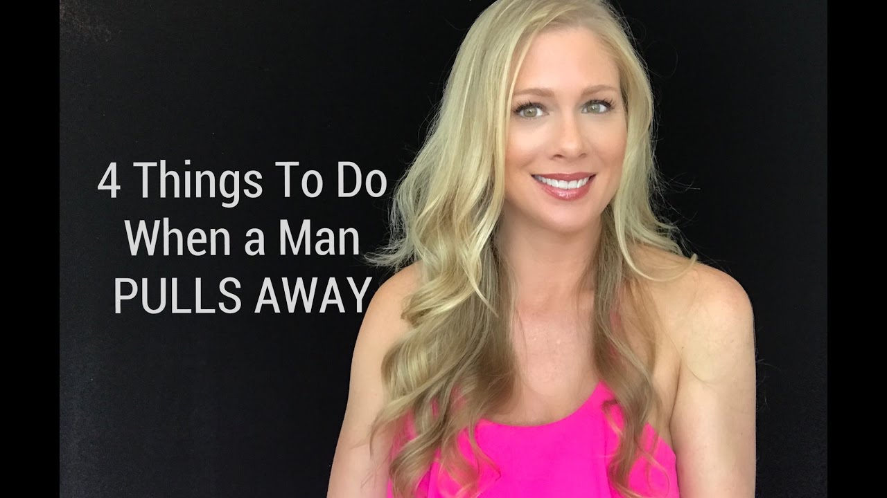 why boyfriend pulls away