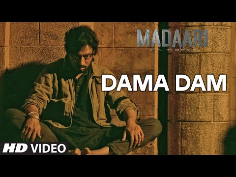 DAMA DAMA DAM Video Song | Madaari |...