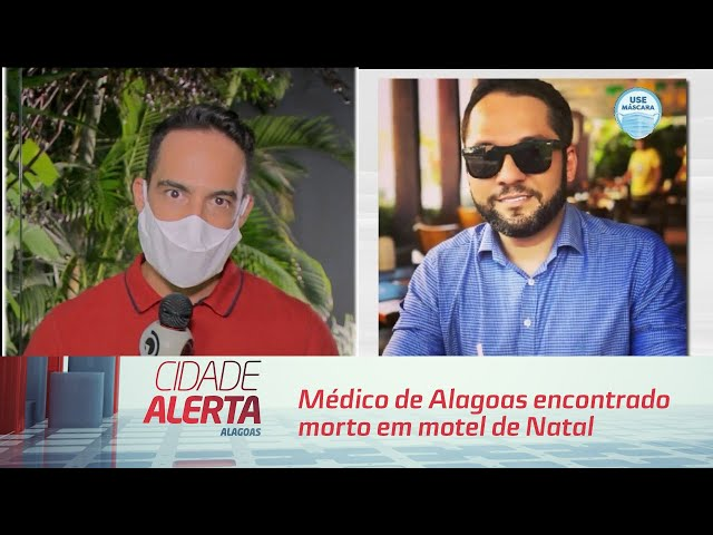 Médico de Alagoas encontrado morto em motel de Natal