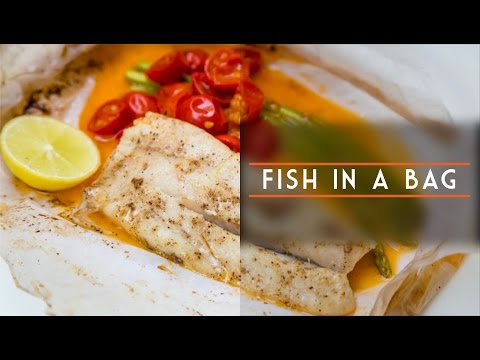 How To Make Fish In A Bag | Easy Recipes