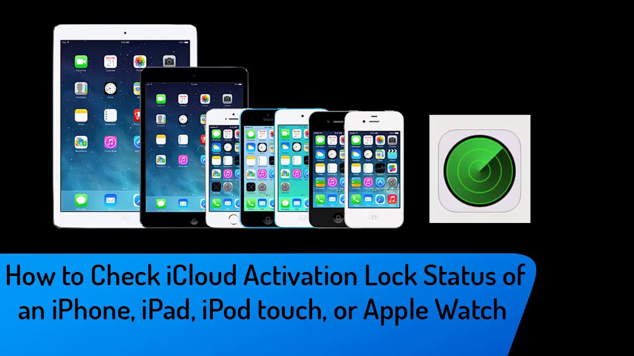 How to Check iCloud Activation Lock Status of an iPhone, iPad, iPod touch  or Apple watch