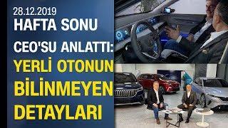 TOGG CEO'su Gürcan Karakaş ile yerli otomobili detaylı inceledik - Hafta Sonu 28.12.2019