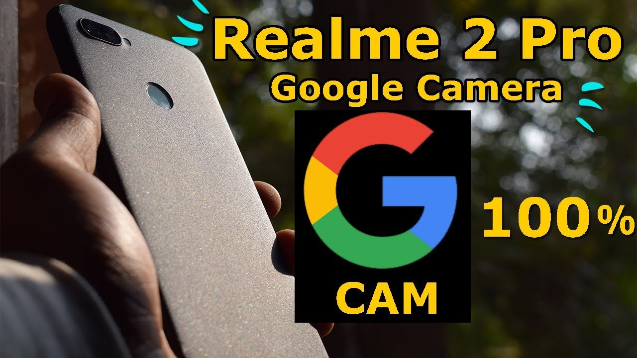 Install Gcam(Google Camera) on Realme 2 Pro | Bootloader unlock | custom  recovery