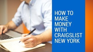 How to make money with craigslist New York