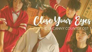 Download Isaac Hong ♡ Close Your Eyes ♡ The Uncanny Counter OST part 1 MV sub español + hangul