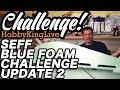 HobbyKing Live - SEFF Blue Foam Challenge Update 2