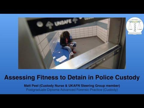 UKAFN - Assessing Fitness to Detain in police custody [webinar]