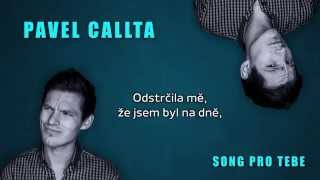 Pavel Callta - Song Pro Tebe (Lyrics Audio)