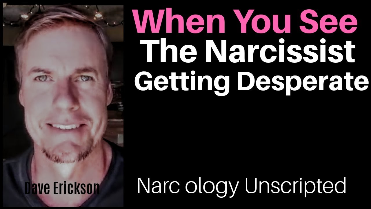 When You See The Narcissist Getting Desperate - YouTube
