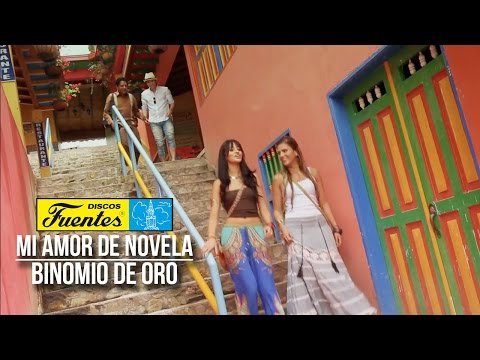 Binomio de Oro - Mi amor de novela (Video Oficial) HD Videos De Viajes