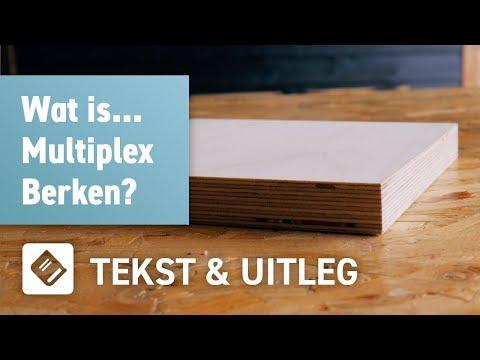 Wat is Multiplex Berken? | OPMAATZAGEN.nl