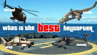 GTA What is the best helicopter?